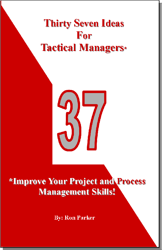 Thirty Seven Ideas For Tactical Managers*